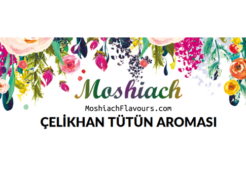 Moshiach Çelikhan Tütün Aroması